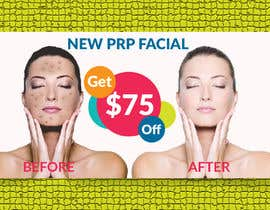 jakariahossainm tarafından Facebook Ad for $75.00 Coupon off of PRP Facial için no 7