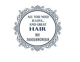 #34 cho Please design a logo with the slogan at top 'All you need is love & great hair' with the brand 'SH Accessories' as the footer of the logo. Please take the time to view the attachment. It needs to simple, easy to read but elegant. bởi darshna19