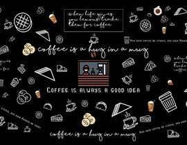 #71 untuk wall paper design for my coffee shop and beakry oleh tasnim7403