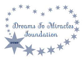 #421 for Logo/Sign - DREAMS TO MIRACLES FOUNDATION by JasminaSV