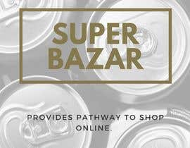 Abdullah0420 tarafından https://www.superbazaar.com.au/  One Poster editing AND Two Banners to be created. Logo and existing file for poster will be shared in chat. için no 4