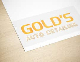 """#82 for Need a logo for my company """"Gold's Auto Detailing"""" by GRAPHICBOOSTER"""