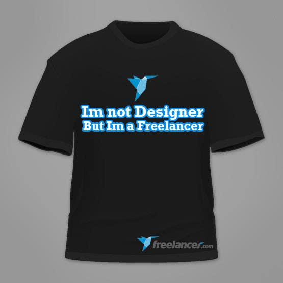 Zgłoszenie konkursowe o numerze #43 do konkursu o nazwie Need Ideas and Concepts for Geeky Freelancer.com T-Shirt