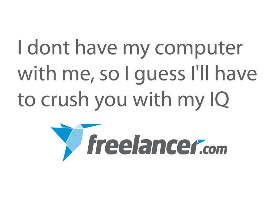 Zgłoszenie konkursowe o numerze #1148 do konkursu o nazwie Need Ideas and Concepts for Geeky Freelancer.com T-Shirt