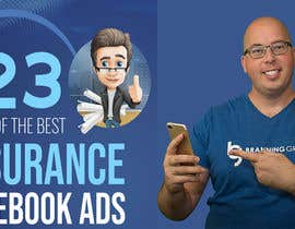 "#26 para Facebook Ad Graphic for ""Insurance Ads Swipe File"" por panthonibas2233"