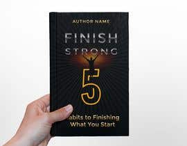 #195 for Ebook Cover - Finish Strong by lida66