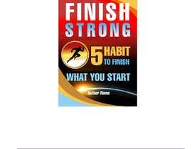 #183 for Ebook Cover - Finish Strong by letindorko2