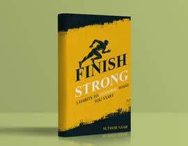 #66 for Ebook Cover - Finish Strong by kashmirmzd60