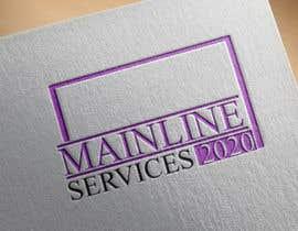 #284 for MAINLINE SERVICES 2020 af gsamsuns045