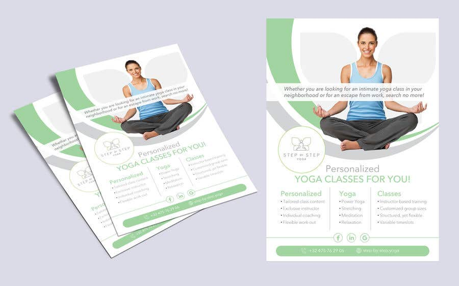 Конкурсная заявка №45 для Dear Freelancer,   I'd like you to use your beautiful creativity and talent to create a marketing POSTER and a FLYER for my YOGA activity which I can easily change the text/objects afterwards.   Those should be inspired and in accordance with my LOGO and