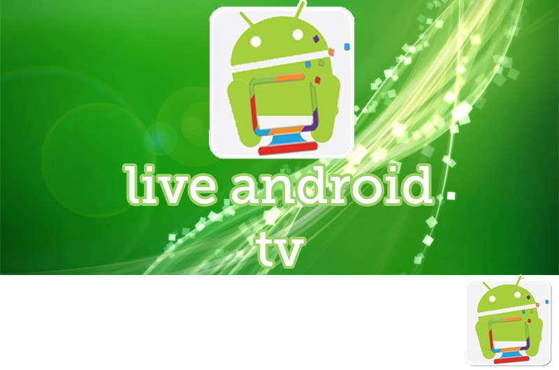Contest Entry #                                        15                                      for                                         Live AndroidTv design