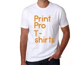 #4 for Print Pro T-shirts by prantasharma421