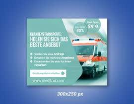 #103 для create banner 300 x 250 px for patient transport от imranshikder