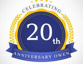 #13 untuk 20th anniversary owen - 17/09/2019 09:58 EDT oleh ratulder
