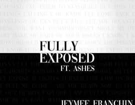 #7 for Single Cover Art - Fully Exposed by marbei