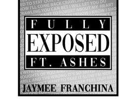 #6 for Single Cover Art - Fully Exposed by zannatuliftear