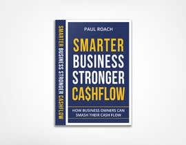 #100 for Smarter Business Stronger Cashflow - Book cover design af hmdtaher