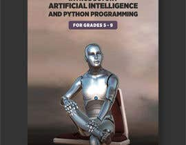 #55 cho Design of AI Book cover page for Kids/teens bởi mtjobi