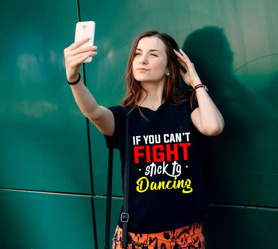 """Proposition n°6 du concours I would like a graphic design made that says the following """"If You Can't Fight, Stick To Dancing.  Provide more then one graphic. One with text only and one with graphic of either boxing gloves and music notes. The 3rd design use your own imagination."""