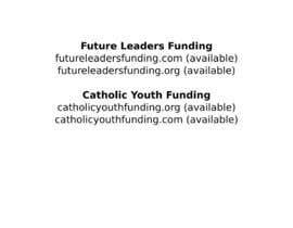 fmaccari tarafından Domain Name for Catholic Schools crowdfunding site için no 25