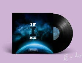 "#60 para ALBUM COVER ARTWORK ""If I Die"" por gabsgranado"