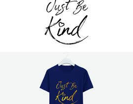 #72 for Just Be Kind by tristramheald