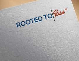 #78 для Rooted To Rise logo creation от foysalmahmud82