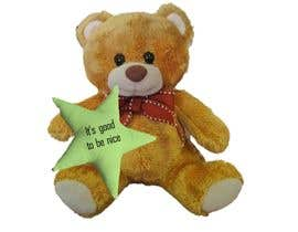 #3 for I need these teddy bears customise for the supporters of our crowdfunding campaign (see www.greenstars.eco). Come up with a cool design (and text) for the front of the star (change the teddy with a heart to a teddy holding a star) and base of the right fo by syafa97