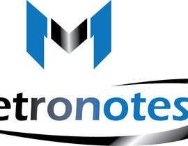 #17 for Design a Logo for Metronotes af AmenOsa