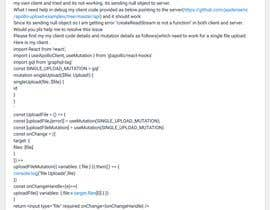 #1 for need help to debug fileupload for a given mutation af anon729
