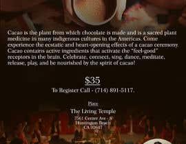 #54 pentru Flyer for Cacao Ceremony de către foujdarswati6