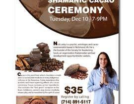 #62 pentru Flyer for Cacao Ceremony de către summrazaib22