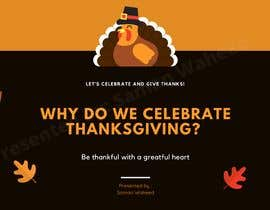 "#11 for A CANVA Presentation On ""Why Do We Celebrate Thanksgiving?"" by SamanWaheed"