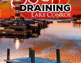 #163 cho Stop Draining Lake Conroe bởi EfraimVF