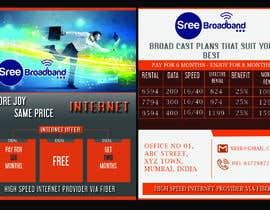 #48 cho flyer Design for Sree Broadband - Internet Service Provider bởi tagarasad31
