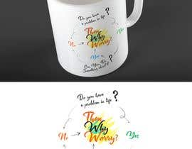 #7 dla Create me a new design slogan for a mug or a notebook przez MrDesi9n