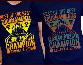 """Nro 95 kilpailuun BEST OF THE BEST INC """" THE LONG SHOT TOURNAMENT SHIRT"""" käyttäjältä voltes098"""