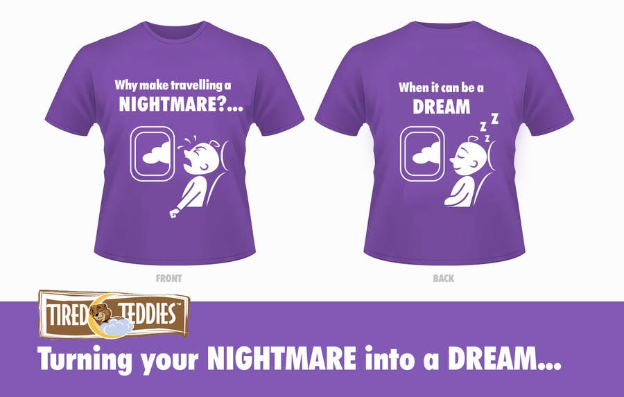 Proposition n°                                        49                                      du concours                                         T-shirt Design for Tired Teddies Guerrilla Marketing Campaign