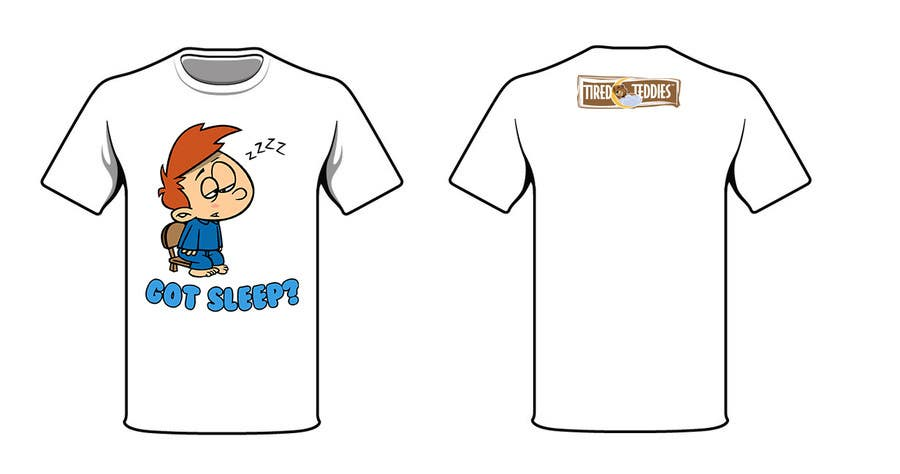 Proposition n°                                        73                                      du concours                                         T-shirt Design for Tired Teddies Guerrilla Marketing Campaign