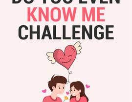 GraphicsWorld4u tarafından Do You Even Know Me Challenge Book Cover için no 62
