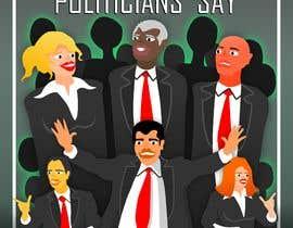 #53 for Politicians Say album artwork by CavalcanteAlan