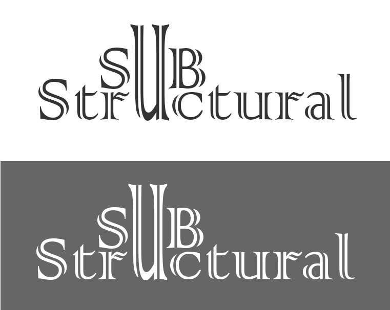 Inscrição nº 43 do Concurso para Logo Design for New Company - SubStructural