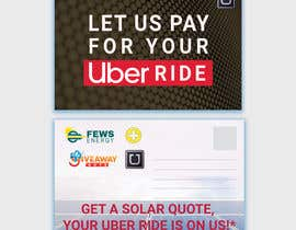 "#25 dla Postcard for ""Let Us Pay for Your Uber Ride"" przez nurulhasaniou"
