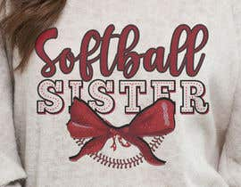 #59 for T-Shirt Design:  Softball Sister/Baseball Sister by voltes098