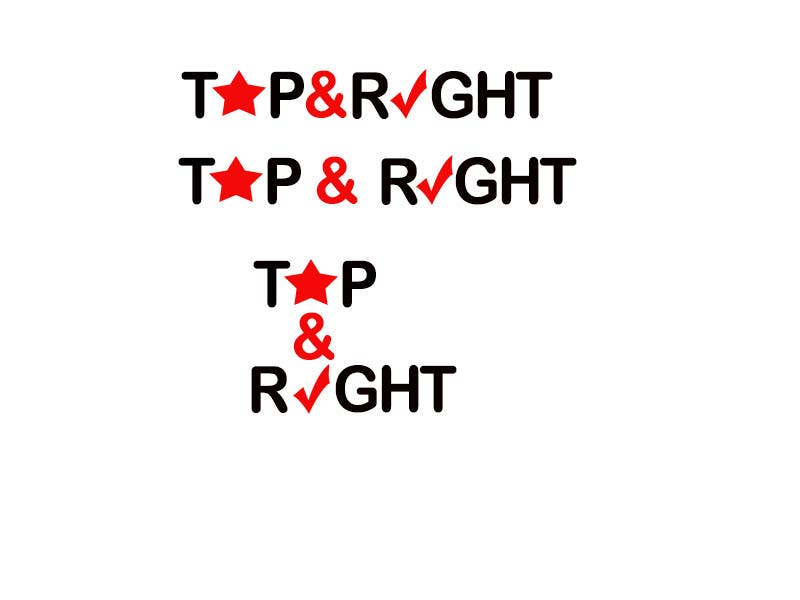 "Penyertaan Peraduan #                                        50                                      untuk                                         Design a Logo for ""Top & Right"""