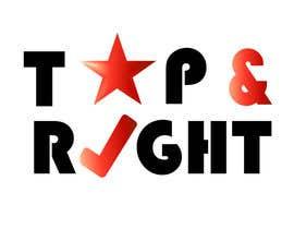 """#118 untuk Design a Logo for """"Top & Right"""" oleh ciprilisticus"""