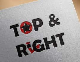 "#102 untuk Design a Logo for ""Top & Right"" oleh davay"