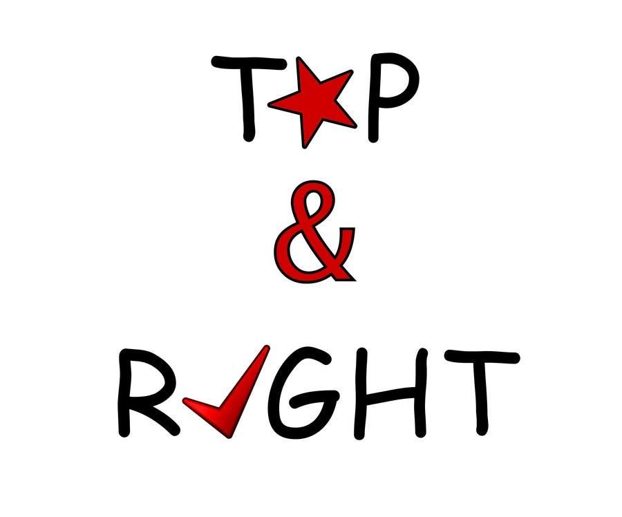 "Penyertaan Peraduan #                                        114                                      untuk                                         Design a Logo for ""Top & Right"""