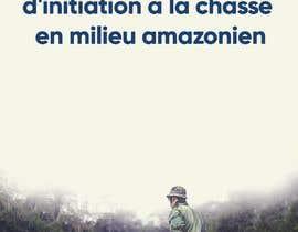 """nº 20 pour visuelle """"Séjour d'initiation à la chasse en milieu amazonien"""" par motezmadrid"""