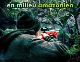 """nº 11 pour visuelle """"Séjour d'initiation à la chasse en milieu amazonien"""" par AlexeCioranu"""